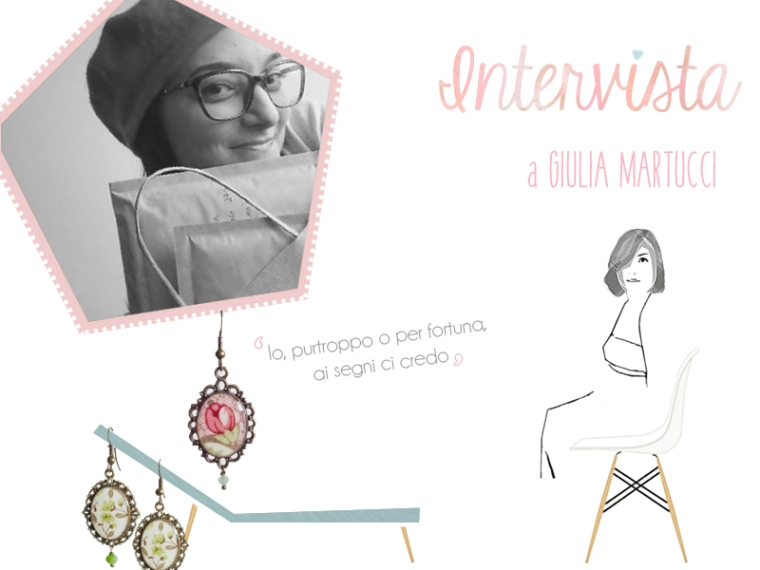 Intervista a  GIULIA MARTUCCI